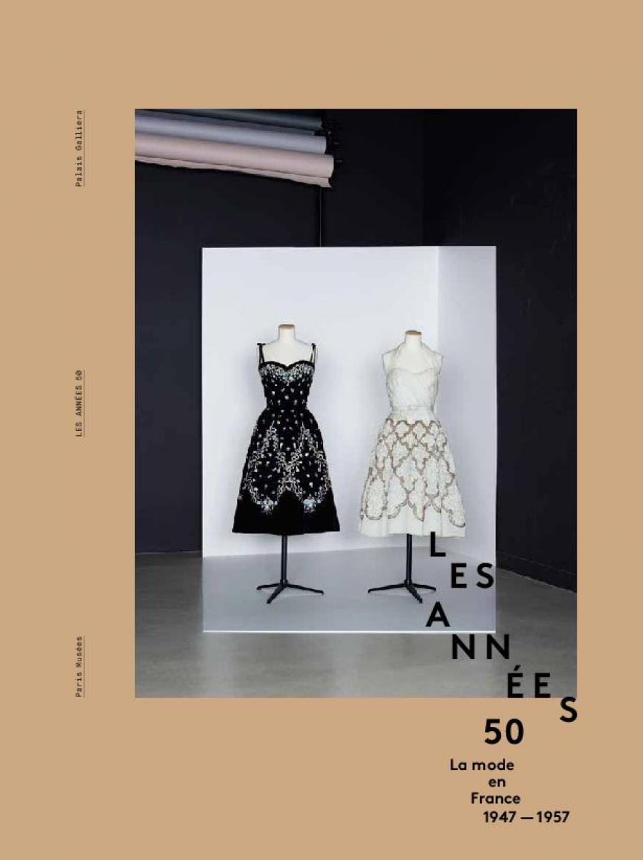 9f5bafbcc87f8 Les Années 50. La mode en France, 1947-1957   Palais Galliera ...