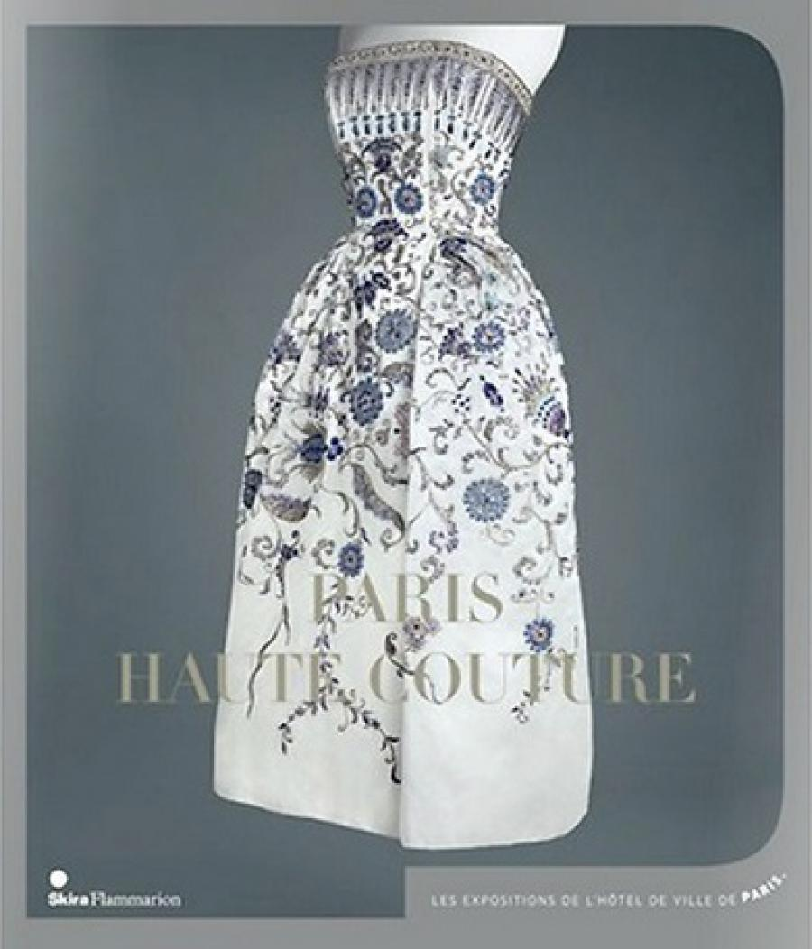 Catalogue Paris Haute Couture Editions Skira