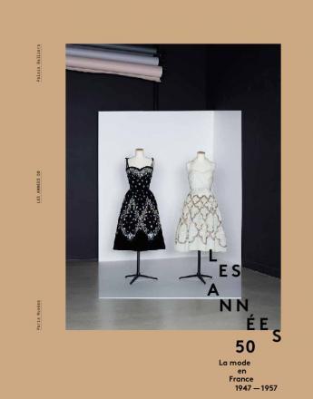 """Catalogue d'exposition """"Les années 50"""". Editions Paris Musées"""
