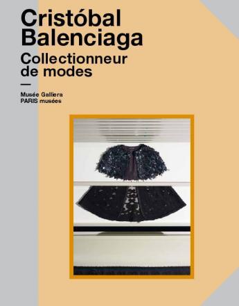 Couverture du catalogue de l'exposition Cristóbal Balenciaga, collectionneur de modes