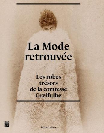 """Couverture du catalogue """"La Mode retrouvée"""", éditions Paris Musées"""
