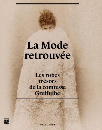 """Book of the exhibition """"La Mode retrouvée"""", Publisher : Paris Musées"""